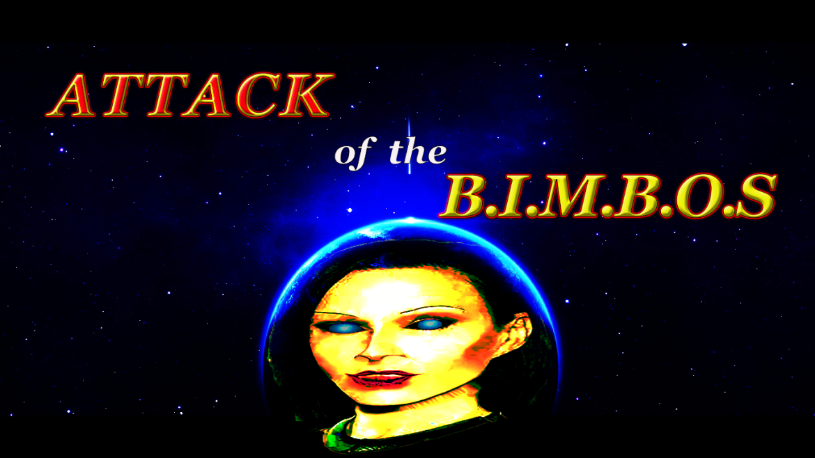 ATTACK of the B.I.M.B.O.S – Aliens Among Us